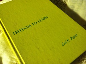 Freedom to Learn by Carl Rogers, First Edition